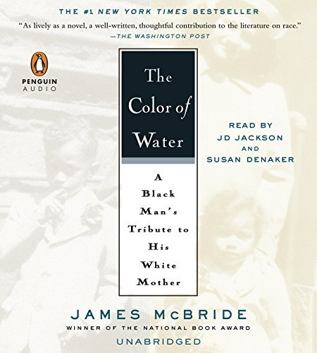 James Mcbride The Color Of Water A Black Man's Tribute To His White Mother