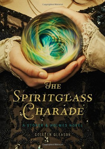 Colleen Gleason The Spiritglass Charade