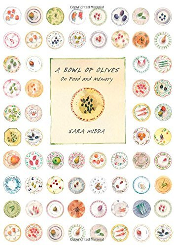 Sara Midda A Bowl Of Olives On Food And Memory