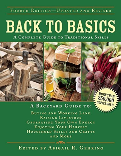 Abigail R. Gehring Back To Basics A Complete Guide To Traditional Skills 0004 Edition;updated Revise