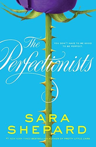 Sara Shepard The Perfectionists