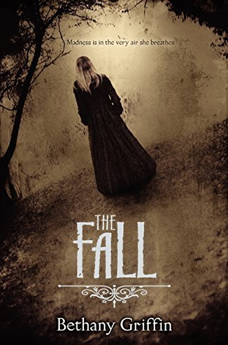 Bethany Griffin The Fall