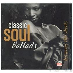 Classic Soul Ballads Between The Sheets Classic Soul Ballads Between The Sheets