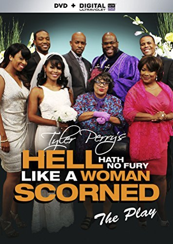 Hell Hath No Fury Like A Women Scorned The Play Hell Hath No Fury Like A Women Scorned The Play DVD Nr