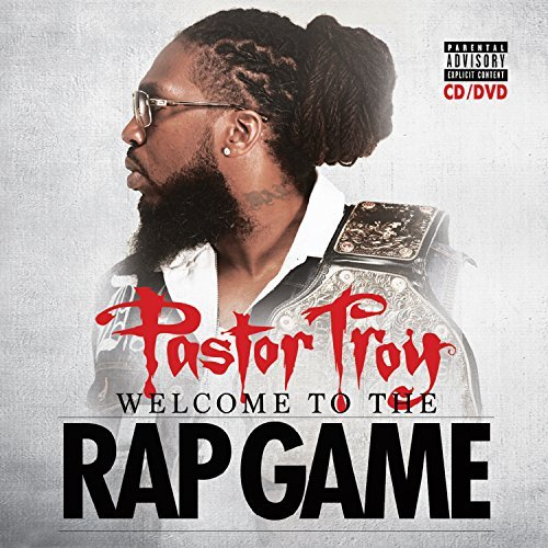 Pastor Troy Welcome To The Rap Game Explicit Version