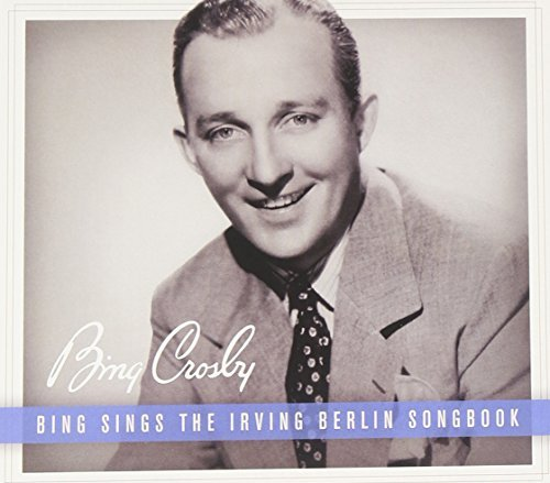 Bing Crosby Bing Sings The Irving Berlin Songbook