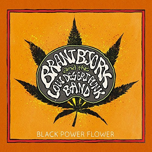 Brant Bjork Black Power Flower