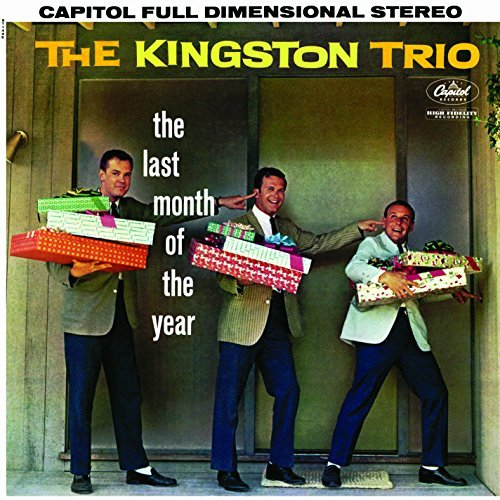 Kingston Trio Last Month Of The Year