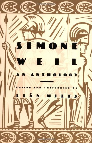 Sian Miles Simone Weil An Anthology