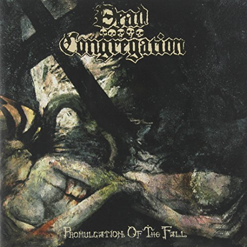 Dead Congregation Promulgation Of The Fall