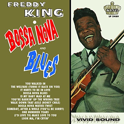 Freddy King Bossa Nova & Blues