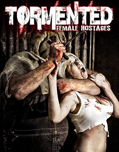 Tormented Female Hostages Tormented Female Hostages