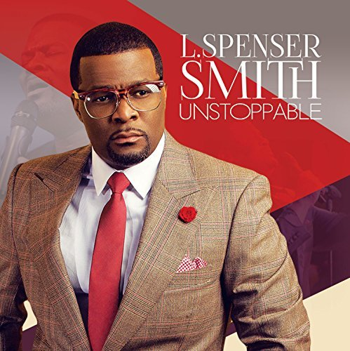 L. Spenser Smith Unstoppable