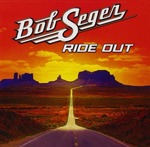 Bob Seger Ride Out Deluxe Edition