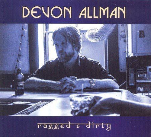 Devon Allman Ragged & Dirty