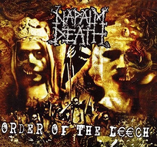 Napalm Death Order Of The Leech Order Of The Leech
