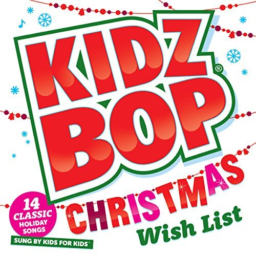 Kidz Bop Kids Kidz Bop Christmas Wish List