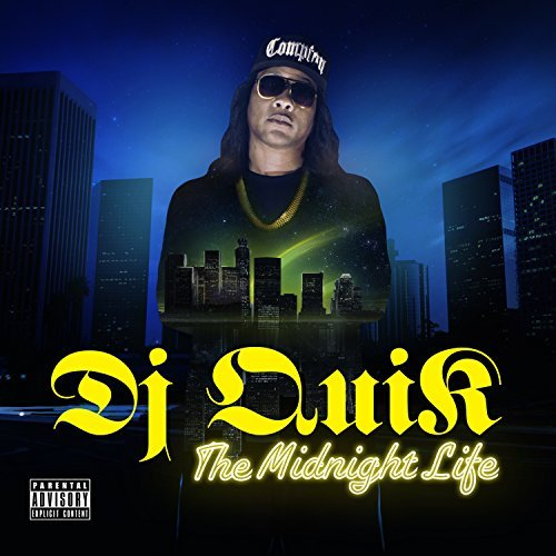 Dj Quik Midnight Life Explicit Version