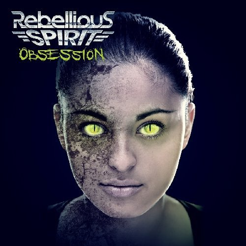 Rebellious Spirit Obsession