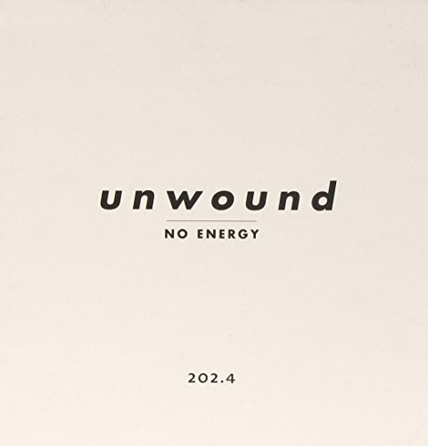 Unwound No Energy