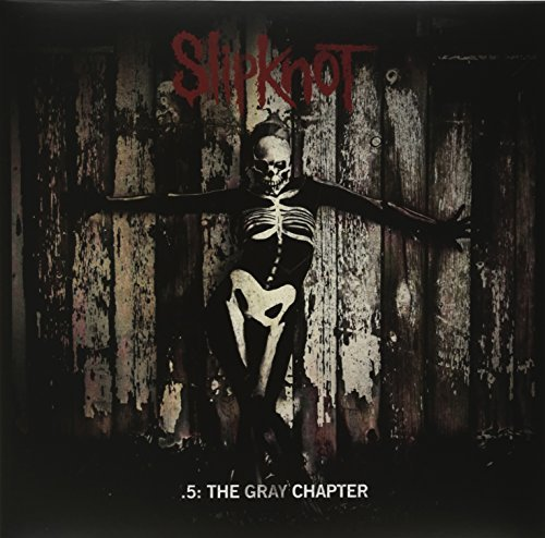 Slipknot .5 The Gray Chapter Explicit