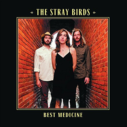 Stray Birds Best Medicine Best Medicine