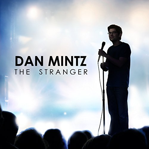 Dan Mintz Stranger Explicit Version