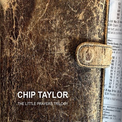 Chip Taylor Little Prayers Trilogy
