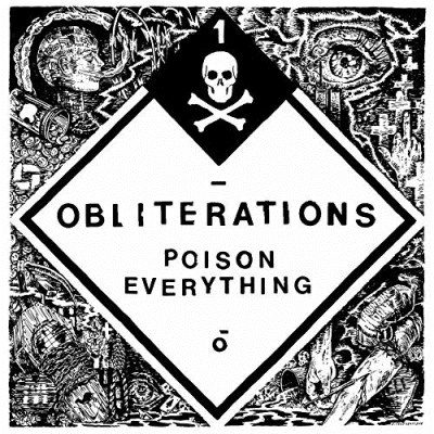 Obliterations Poison Everything