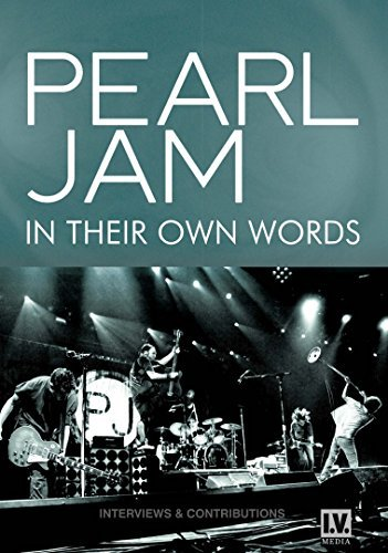 Pearl Jam In Their Own Words