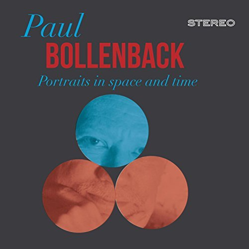 Paul Bollenback Portraits In Space & Time