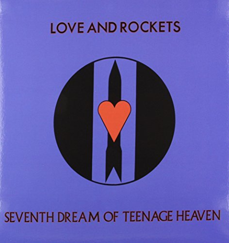 Love & Rockets Seventh Dream Of Teenage Heaven 200 Gram Black Vinyl Limited To 1500