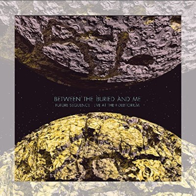 Between The Buried And Me Future Sequence Live At The Fidelitorium Blu Ray CD
