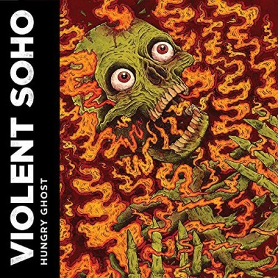 Violent Soho Hungry Ghost Hungry Ghost
