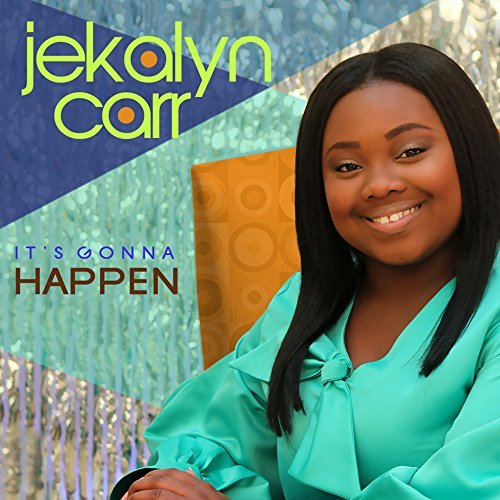 Jekalyn Carr It's Gonna Happen
