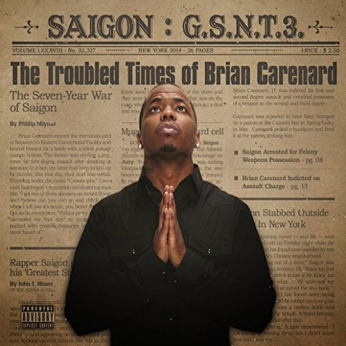 Saigon Gsnt 3 The Troubled Times Of Brian Carenard