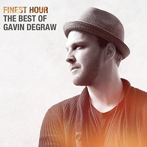 Gavin Degraw Finest Hour The Best Of Gavin