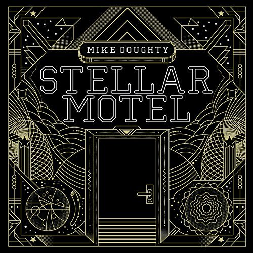 Mike Doughty Stellar Motel