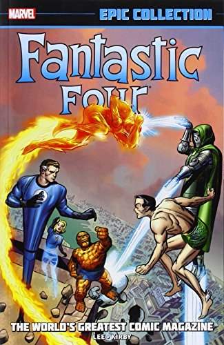 Stan Lee Fantastic Four Epic Collection Volume 1 The World's Greatest Comic Magazine