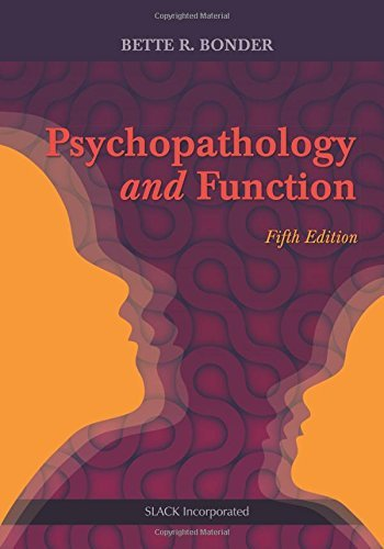 Bette Bonder Psychopathology And Function 0005 Edition;
