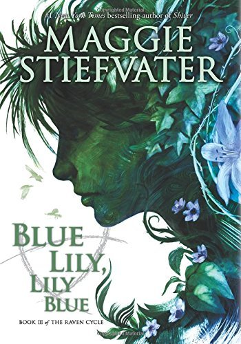 Maggie Stiefvater Blue Lily Lily Blue