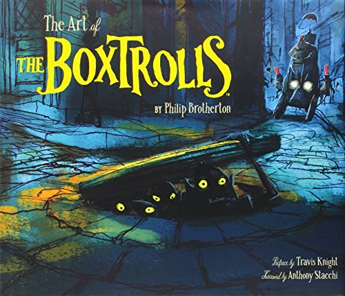 Phil Brotherton The Art Of The Boxtrolls