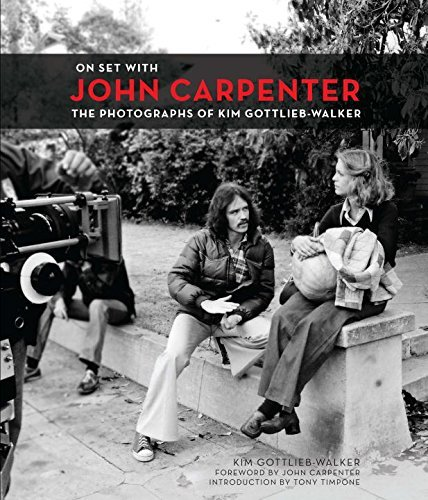 Kim Gottlieb Walker On Set With John Carpenter The Photographs Of Kim Gottlieb Walker