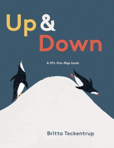 Britta Teckentrup Up & Down A Lift The Flap Book