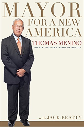 Thomas M. Menino Mayor For A New America