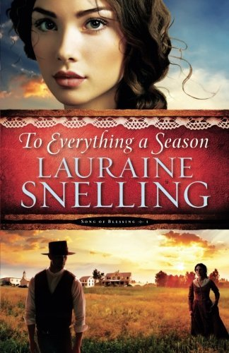 Lauraine Snelling To Everything A Season