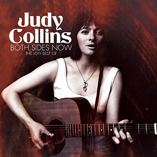 Judy Collins Both Sides Now The Very Best