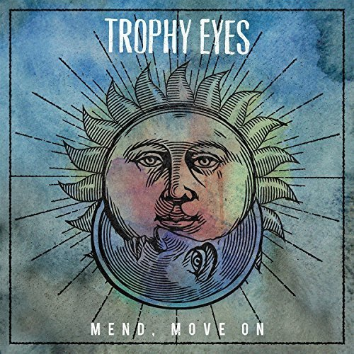 Trophy Eyes Mend Move On