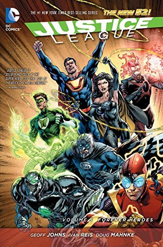 Geoff Johns Justice League Volume 5 Forever Heroes The New 52