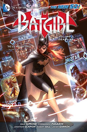Gail Simone Batgirl Vol. 5 Deadline (the New 52) 0052 Edition;